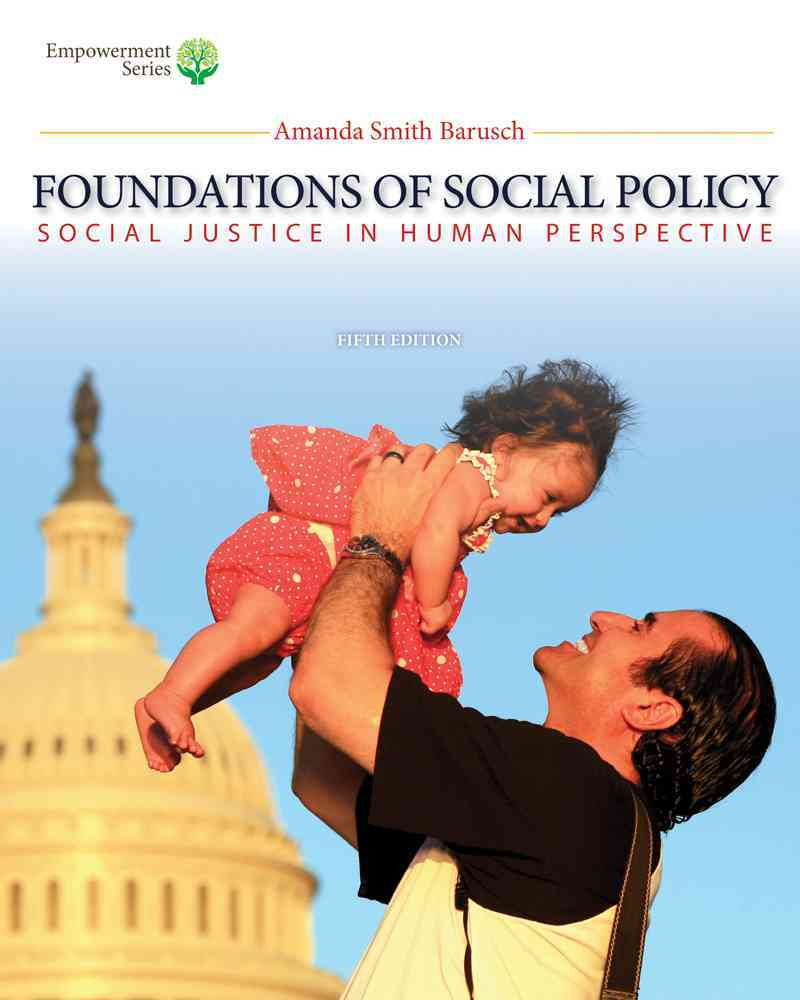 Foundations of Social Policy + Coursemate Printed Access Card By Barusch, Amanda S.